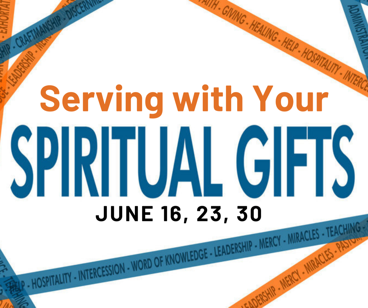 Serving With Your Spiritual Gifts