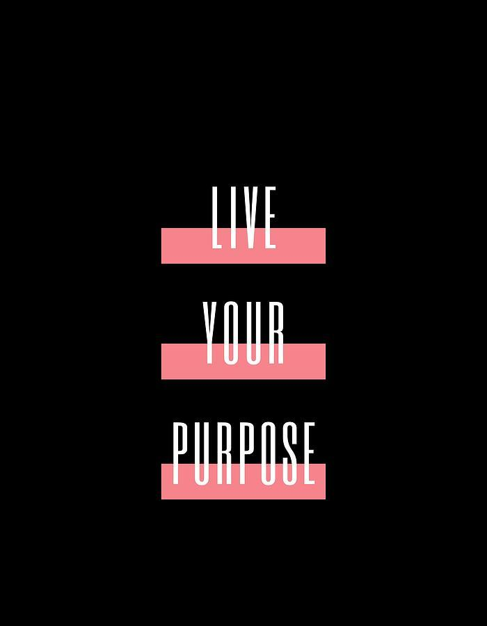 Planning to Live Your Purpose