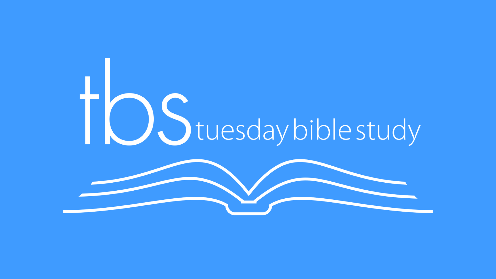 Tuesday Bible Study (TBS) Archived Videos