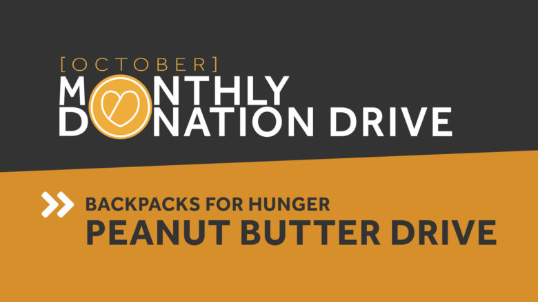 Donation Drop-Off Event: Peanut Butter & Individually Wrapped Snacks - October 16