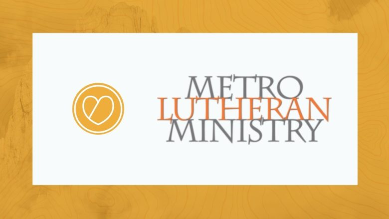 Metro Lutheran Ministry: Sack Breakfasts and Lunches Needed!