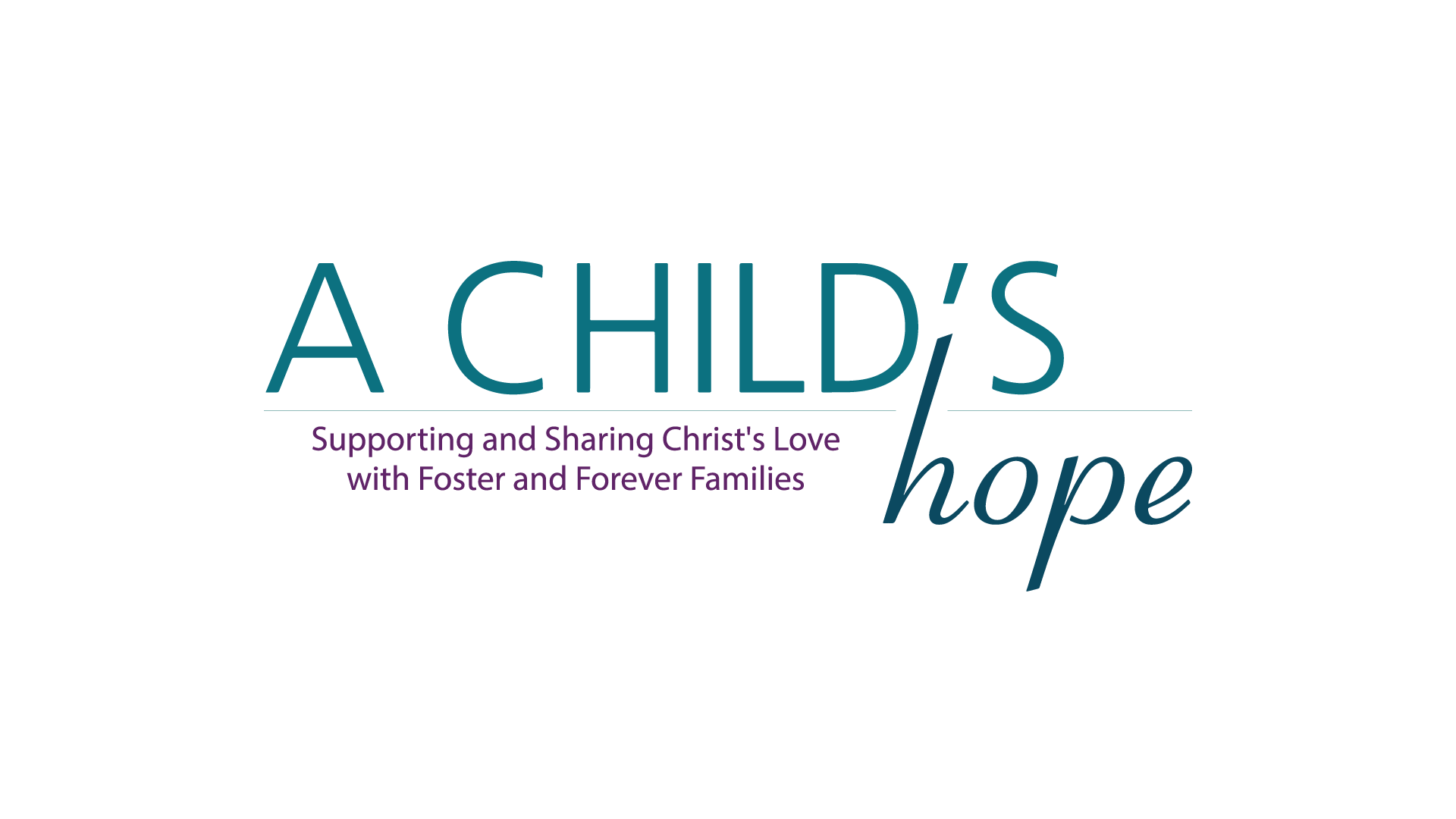 Resurrection West Foster & Adoption Ministry (A Child's Hope)